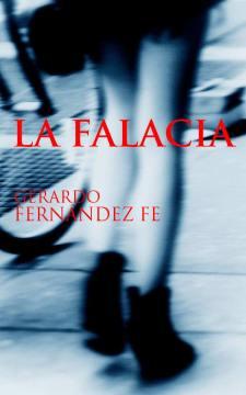La Falacia, 1996, ahora en Kindle edition...